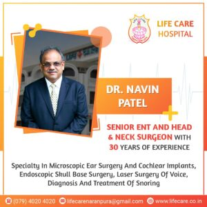 Dr. Navin Patel - ENT Specialist in Ahmedabad